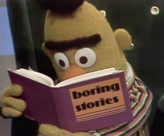"Bert reads ""Boring Stories"""
